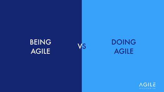 Fare Agile vs Essere Agile